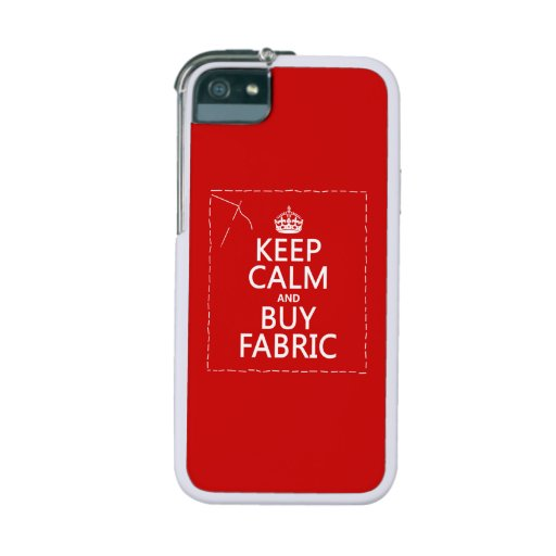 Keep Calm and Buy Fabric (all colors) iPhone 5/5S Cover