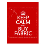 Keep Calm and Buy Fabric (all colors) Post Cards