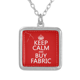 Keep Calm and Buy Fabric (all colors) Silver Plated Necklace