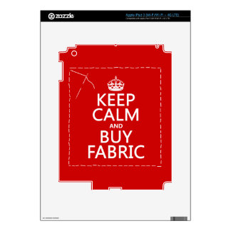 Keep Calm and Buy Fabric (all colors) Skins For iPad 3