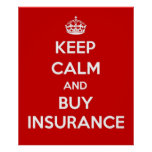 Keep Calm and Buy Insurance Poster