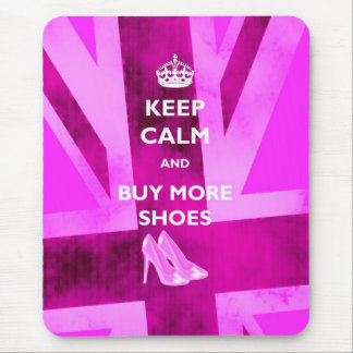 Keep Calm And Buy More Shoes Mousemat Mouse Pad