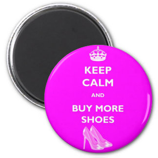 Keep Calm And Buy More Shoes Round Magnet