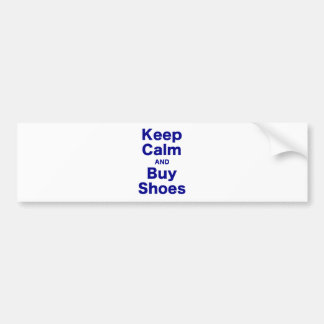 Keep Calm and Buy Shoes Bumper Sticker