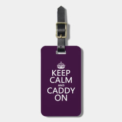 Small Luggage Tag with leather strap with Keep Calm and Caddy On design