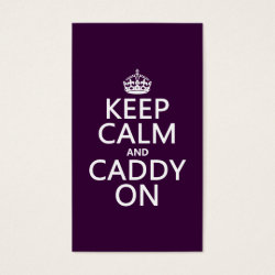 Business Card with Keep Calm and Caddy On design