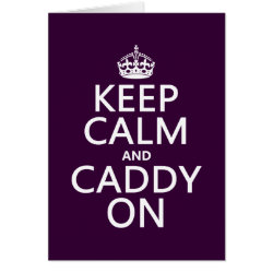 Greeting Card with Keep Calm and Caddy On design