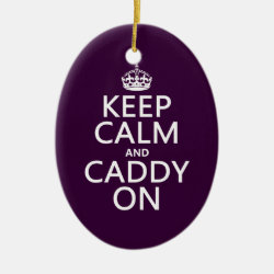 Oval Ornament with Keep Calm and Caddy On design