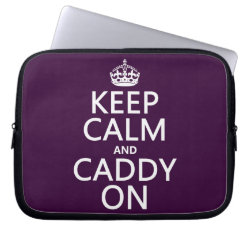 Neoprene Laptop Sleeve 10 inch with Keep Calm and Caddy On design