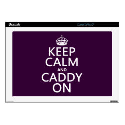 17' Laptop Skin for Mac & PC with Keep Calm and Caddy On design