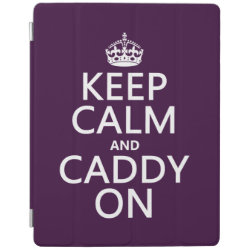 iPad 2/3/4 Cover with Keep Calm and Caddy On design