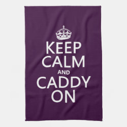 Kitchen Towel 16' x 24' with Keep Calm and Caddy On design
