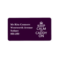 Address Label with Keep Calm and Caddy On design