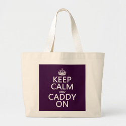 Jumbo Tote Bag with Keep Calm and Caddy On design