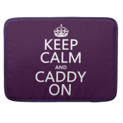Macbook Pro 15' Flap Sleeve with Keep Calm and Caddy On design