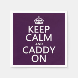 Paper Napkins with Keep Calm and Caddy On design