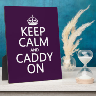 Keep Calm and Caddy On, Golf. Plaque