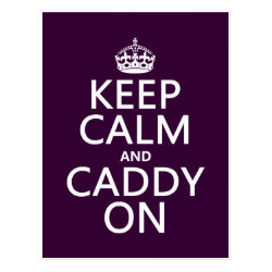 Postcard with Keep Calm and Caddy On design