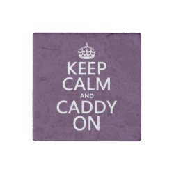 Marble Magnet with Keep Calm and Caddy On design