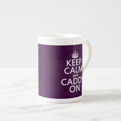 Bone China Mug with Keep Calm and Caddy On design