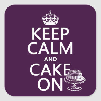 Keep Calm and Cake On (customizable) Square Sticker
