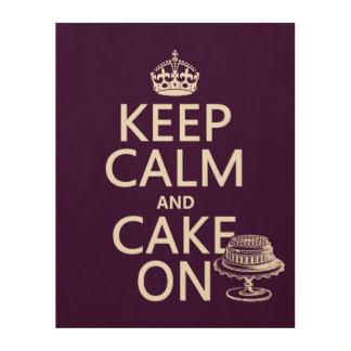 Keep Calm and Cake On Wood Prints