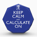 """Keep Calm and Calculate On Acrylic Award<br><div class=""""desc"""">A poster for mathematicians -everyone stay calm!</div>"""