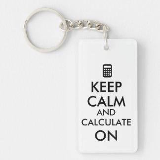 Keep Calm and Calculate On Calculator Custom Keychain