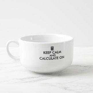 Keep Calm and Calculate On Calculator Custom Soup Mug