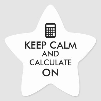 Keep Calm and Calculate On Calculator Custom Star Stickers