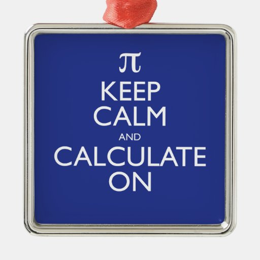 Keep Calm and Calculate On Christmas Ornament