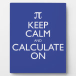 Keep Calm and Calculate On Photo Plaque