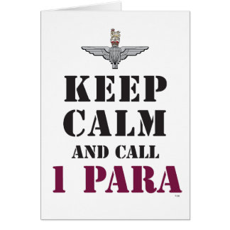 KEEP CALM AND CALL 1 PARA CARD