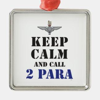 KEEP CALM AND CALL 2 PARA METAL ORNAMENT