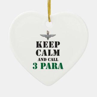 KEEP CALM AND CALL 3 PARA CERAMIC ORNAMENT