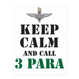 KEEP CALM AND CALL 3 PARA POSTCARD