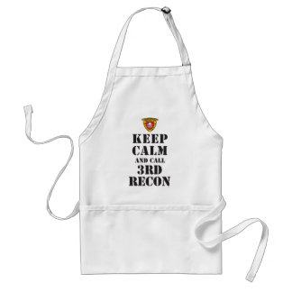 KEEP CALM AND CALL 3RD RECON ADULT APRON