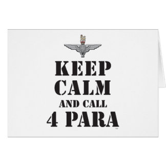 KEEP CALM AND CALL 4 PARA CARD