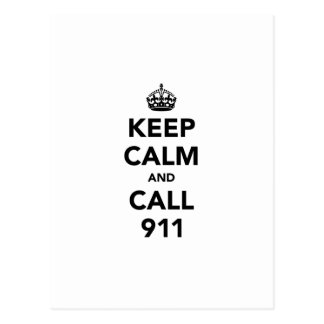 Keep Calm and Call 911 Postcard