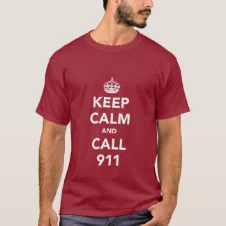 Keep Calm and Call 911 T-Shirt