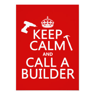 Keep Calm and Call a Builder (any color) Invitation