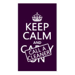 Keep Calm and Call A Cleaner Double-Sided Standard Business Cards (Pack Of 100)