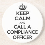 Keep Calm and Call a Compliance Officer Coaster