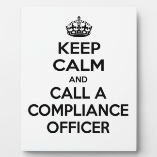 Keep Calm and Call a Compliance Officer Display Plaques