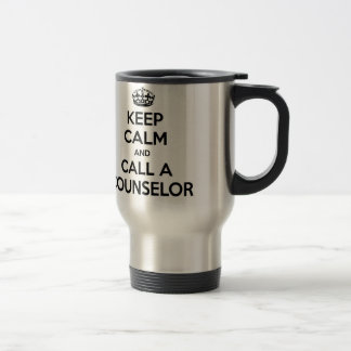 Keep Calm and Call a Counselor 15 Oz Stainless Steel Travel Mug