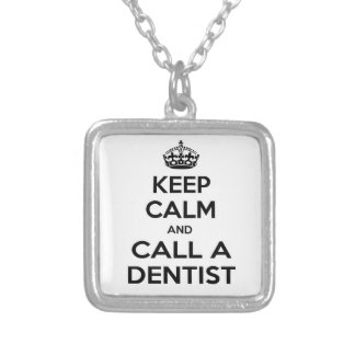 Keep Calm and Call a Dentist Square Pendant Necklace