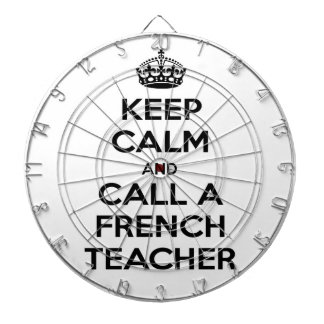 Keep Calm and Call a French Teacher Dartboards