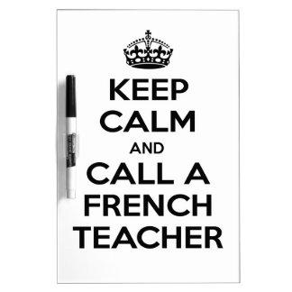 Keep Calm and Call a French Teacher Dry-Erase Whiteboard