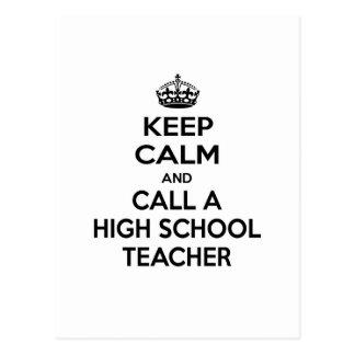 Keep Calm and Call a High School Teacher Postcard