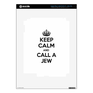 Keep Calm and Call a Jew iPad 3 Skin